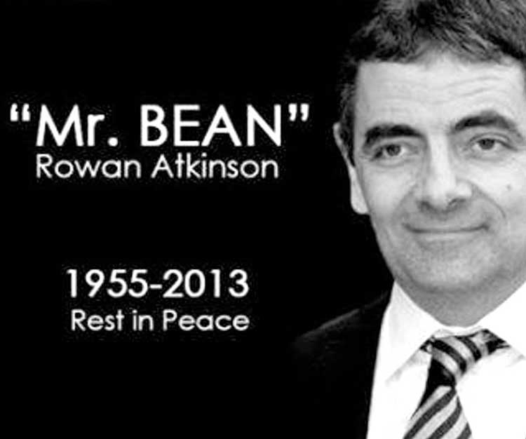 Mr. Rowan Bean Atkinson Died Again