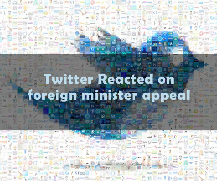 How Twitter Reacted To The Appeal Of Foreign Minister