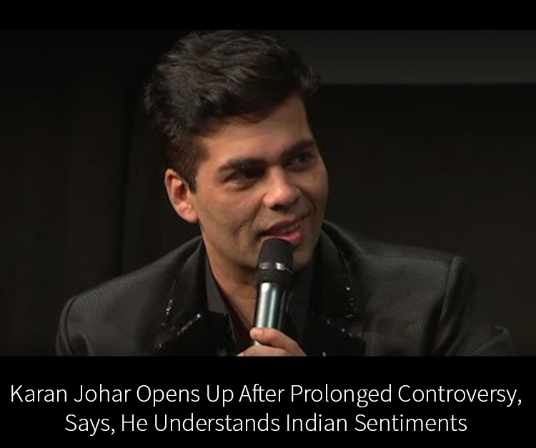 Karan Johar Opens Up After Prolonged Controversy