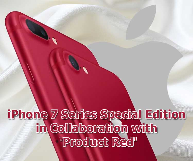 Apple Adds Special Edition To It's iPhone 7 Series In Collaboration With 'Product Red'