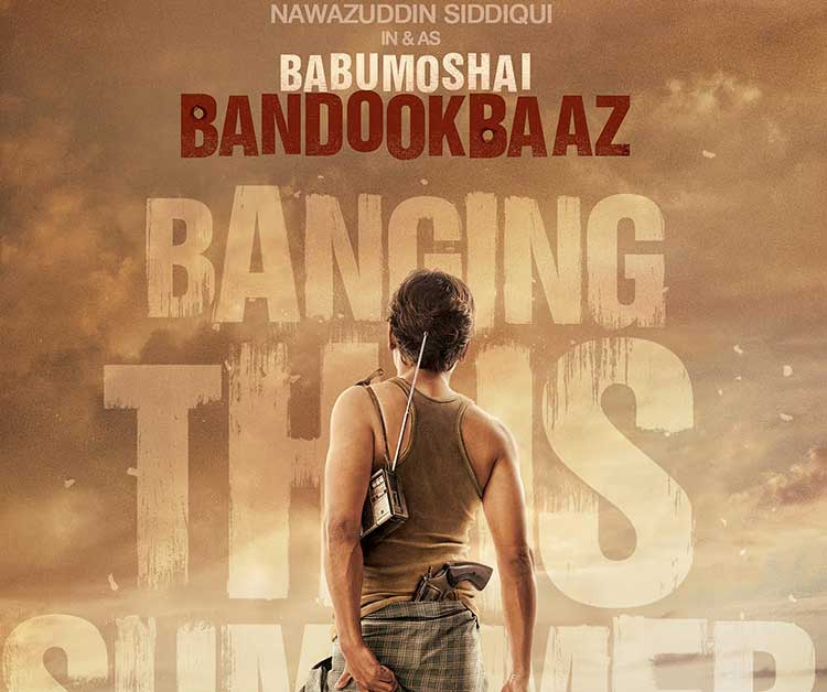 Nawazuddin Siddiqui Looks Intriguing In The Quirky Poster Of Babumoshai Bandookbaaz
