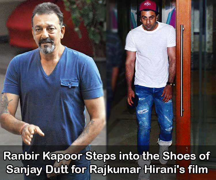 Ranbir Kapoor Steps Into The Shoes Of Sanjay Dutt for Rajkumar Hirani's Film