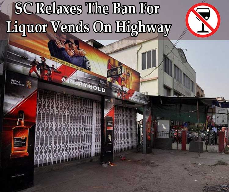 SC Relaxes The Ban For Liquor Vends On Highway