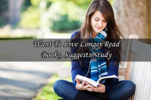 Want To Live Longer? Read Books, Suggests Study