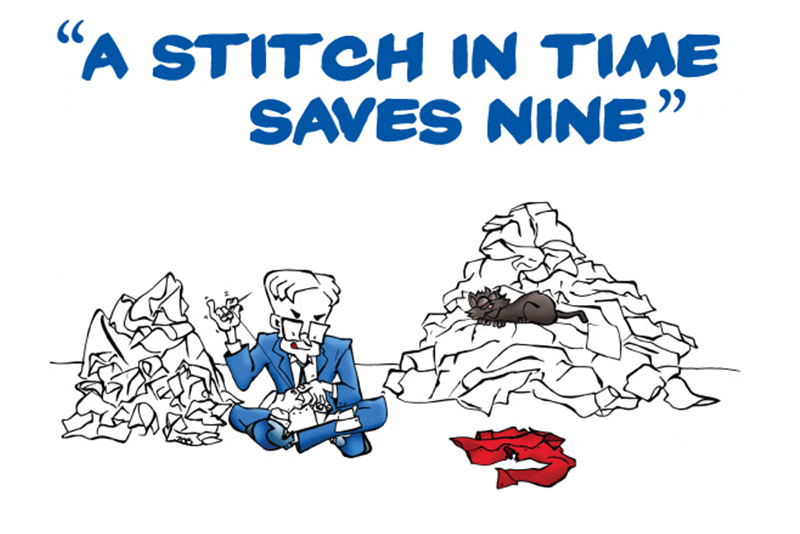 A Stich In Time Saves Nine!
