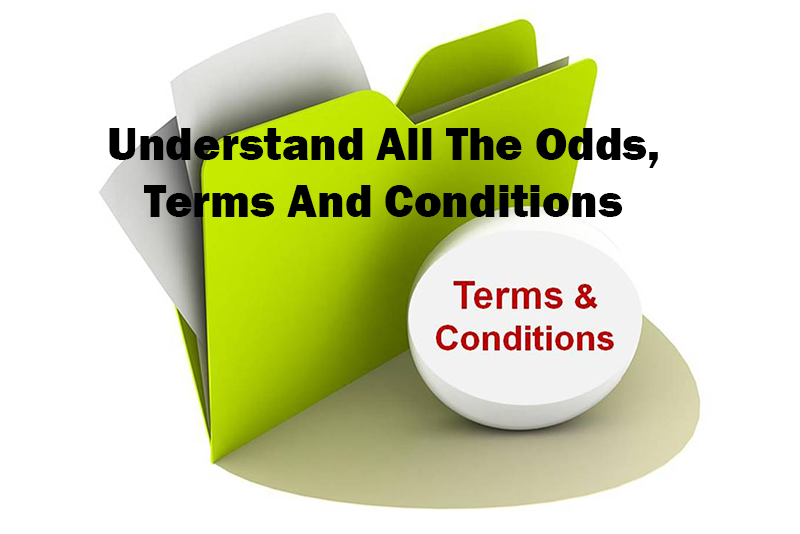 Understand All The Odds, Terms And Conditions